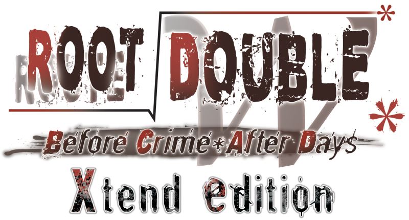 Root Double Before Crime After Days Xtend Edition